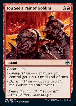 You See a Pair of Goblins